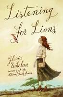 Historical Fiction for Children: Listening for Lions