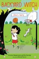 Children's Book: Backyard Witch: Jess's story