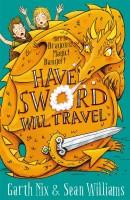 Children's Book - Have Sword, Will travel