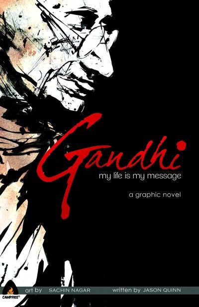 Gandhi – My Life is My Message