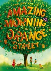 Children's Book - Amazing Morning on Orange Street